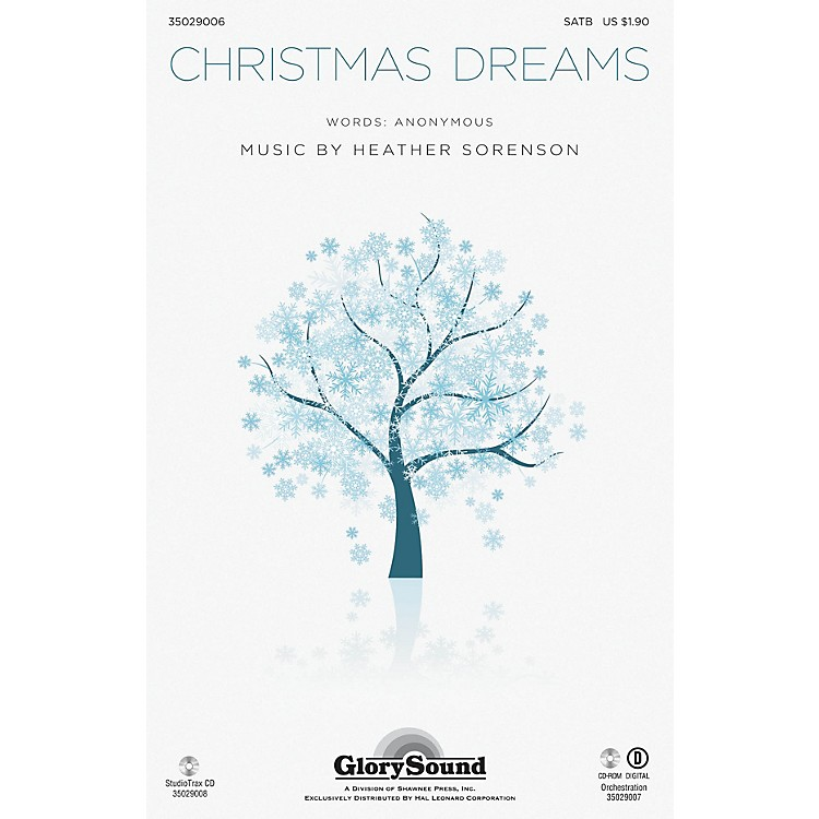 Shawnee Press Christmas Dreams SATB composed by Heather Sorenson
