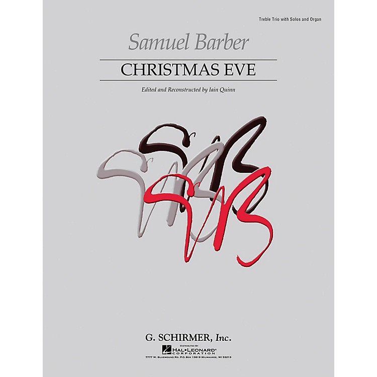 G. SchirmerChristmas Eve (Reconstructed First Edition) Soprano/Alto I/Alto II composed by Samuel Barber
