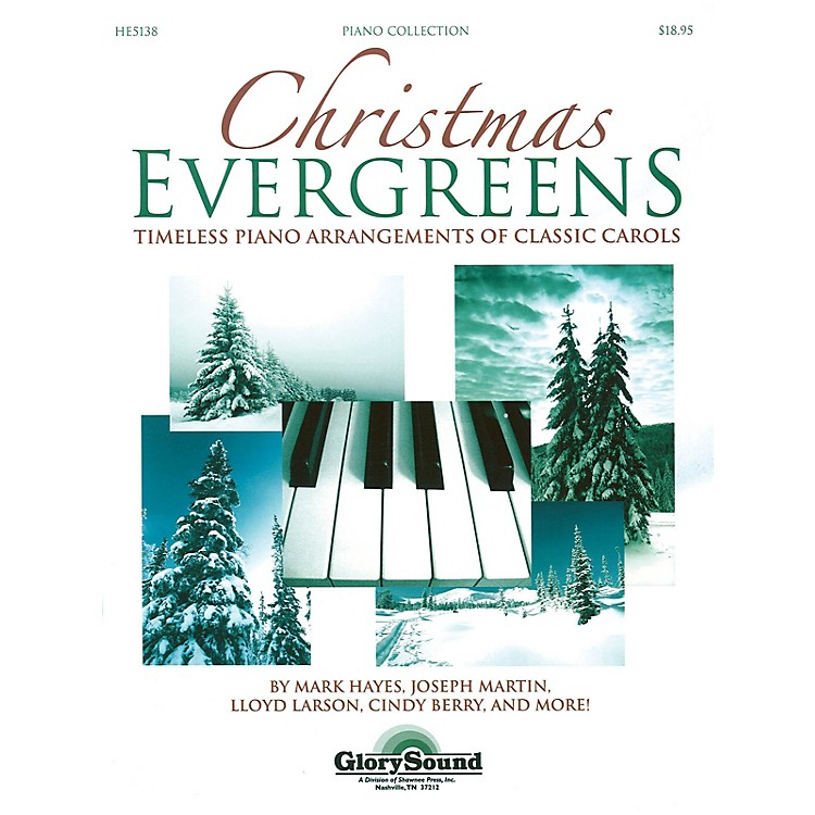 Shawnee PressChristmas Evergreens (Timeless Piano Arrangements of Classic Carols)