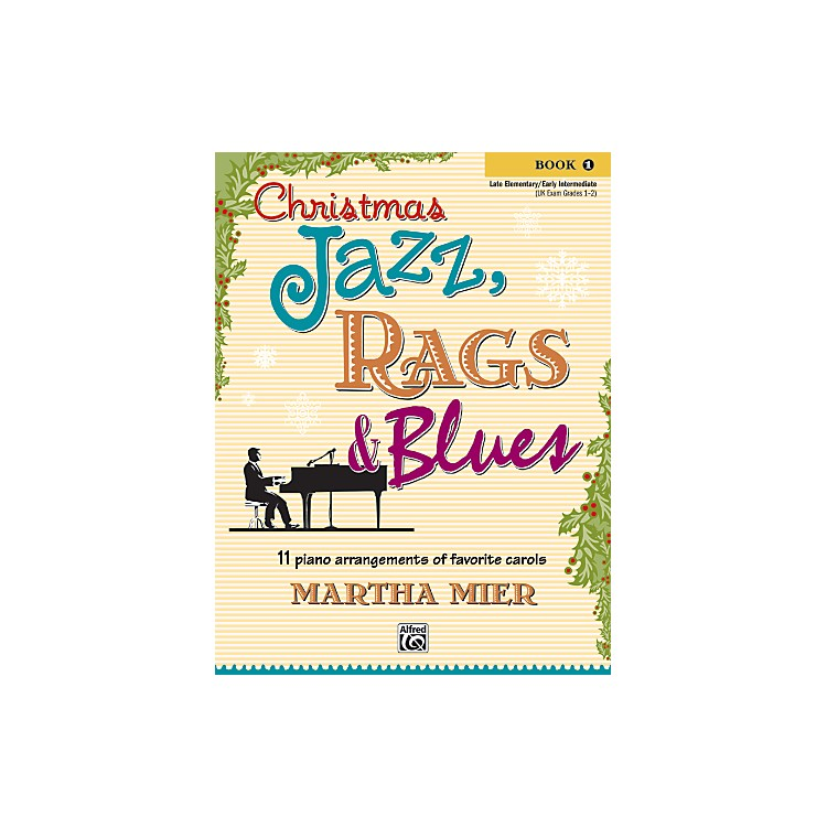 AlfredChristmas Jazz, Rags & Blues Book 1