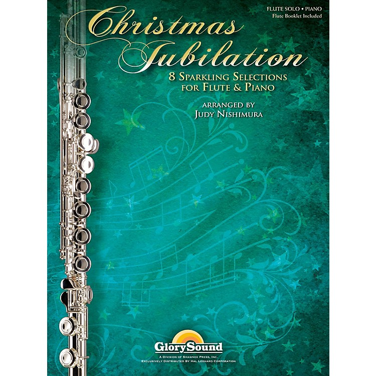 Shawnee Press Christmas Jubilation (Sparkling Selections for Flute and Piano) arranged by Judy Nishimura