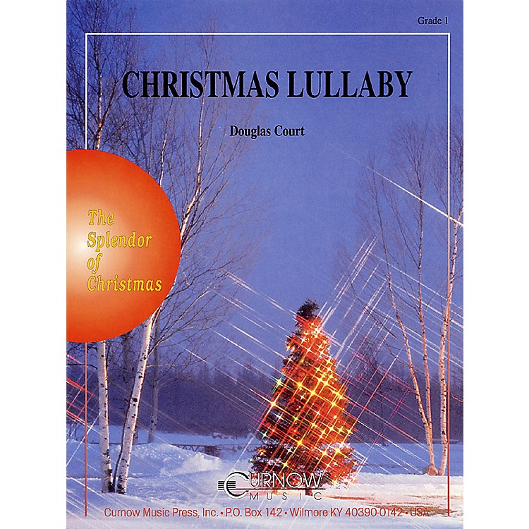 Curnow Music Christmas Lullaby (Grade 1 - Score and Parts) Concert Band Level 1 Arranged by Douglas Court