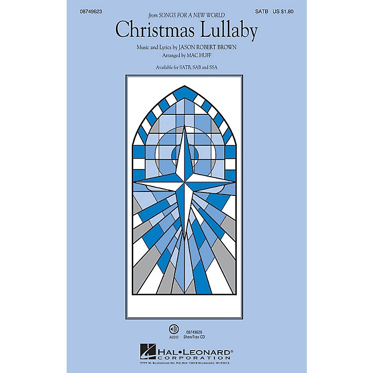 Hal LeonardChristmas Lullaby (from Songs for a New World) SATB arranged by Mac Huff