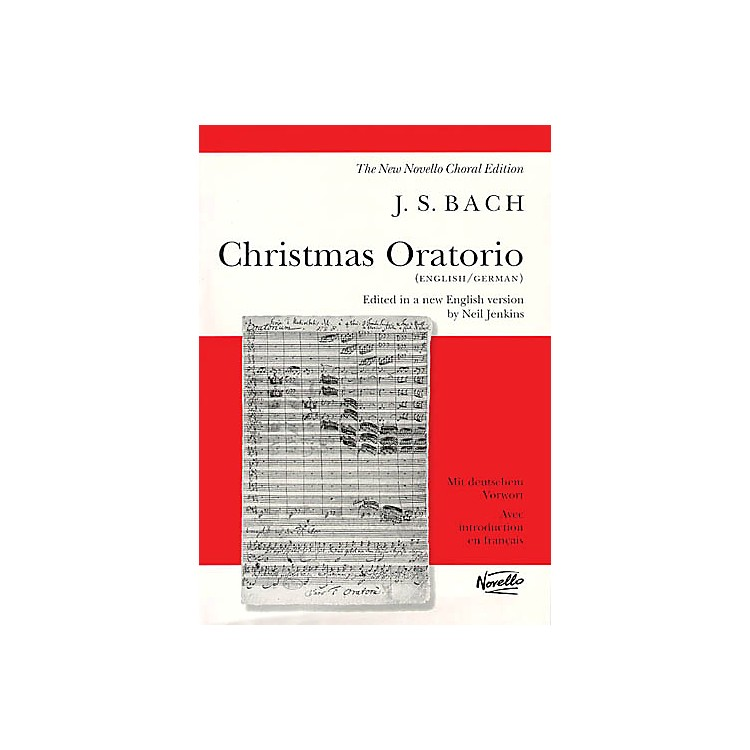NovelloChristmas Oratorio BWV 248 SATB Composed by Johann Sebastian Bach