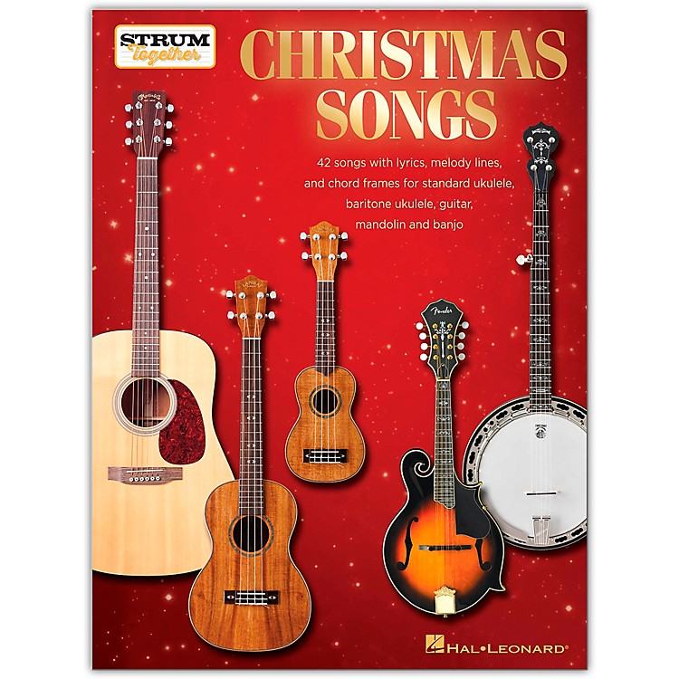 Hal Leonard Christmas Songs - Strum Together Songbook