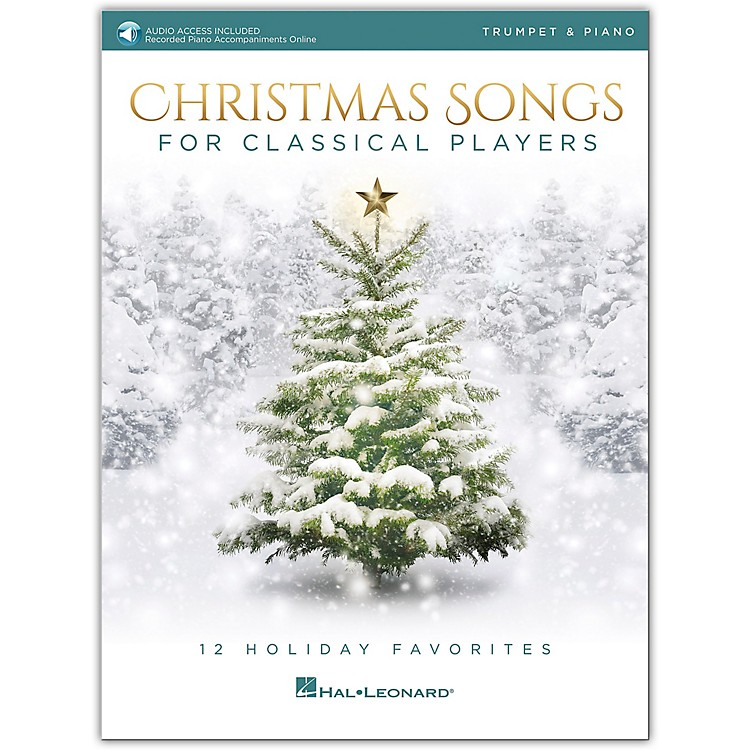 Hal LeonardChristmas Songs For Classical Players - Trumpet & Piano Book with Online Audio of Piano Accompaniments