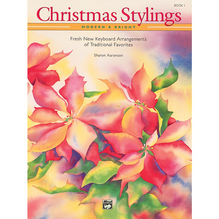AlfredChristmas Stylings Modern & Bright Book 1
