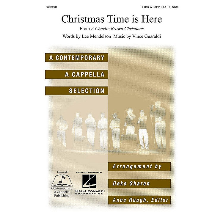 Contemporary A Cappella PublishingChristmas Time Is Here TTBB A Cappella arranged by Deke Sharon