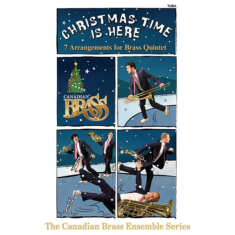 Canadian BrassChristmas Time Is Here (Tuba Part) Brass Ensemble Series Composed by Various Arranged by Various
