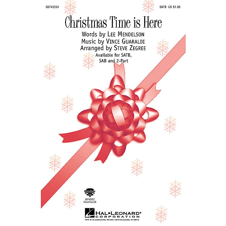 Hal LeonardChristmas Time Is Here (from A Charlie Brown Christmas) (SAB) SAB Arranged by Steve Zegree