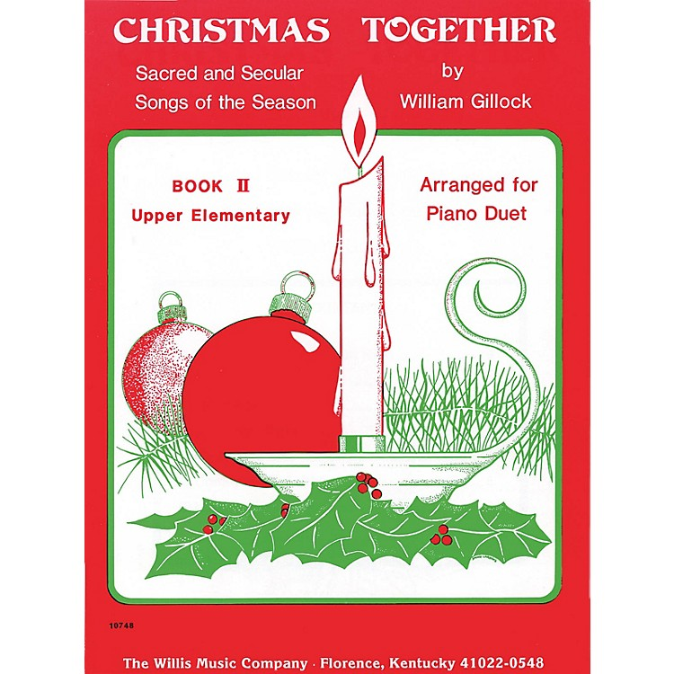 Willis MusicChristmas Together, Book 2 (1 Piano, 4 Hands/Later Elem Level) Willis Series
