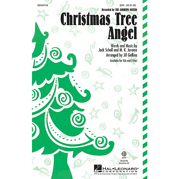 Hal Leonard Christmas Tree Angel 2-Part by Andrews Sisters Arranged by Jill Gallina
