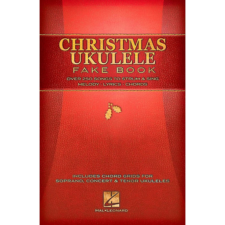 Hal Leonard Christmas Ukulele Fake Book