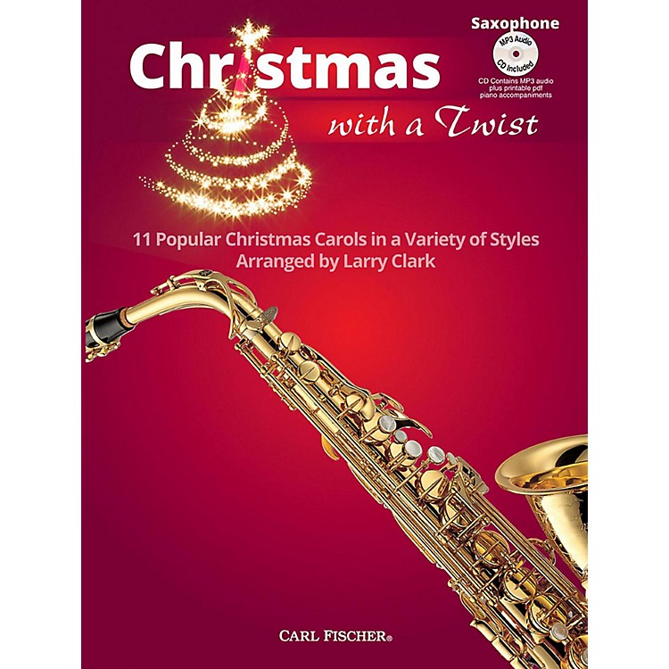 Carl Fischer Christmas With A Twist Book with CD - Alto Saxophone