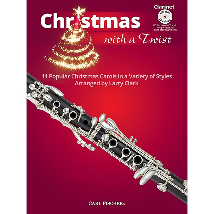 Carl FischerChristmas With A Twist Book with CD - Clarinet
