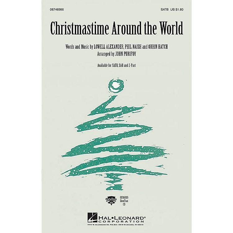 Hal LeonardChristmastime Around the World SATB arranged by John Purifoy