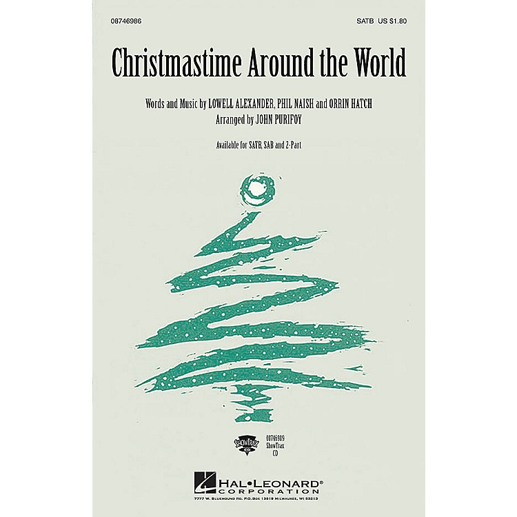 Hal Leonard Christmastime Around the World ShowTrax CD Arranged by John Purifoy