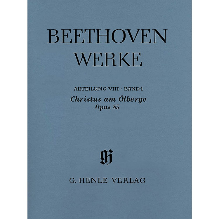 G. Henle VerlagChristus am Ölberge Op. 85 (Complete Edition with Critical Report) Score Composed by Ludwig van Beethoven