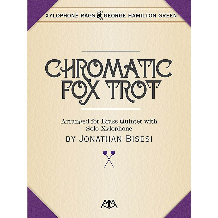 Meredith Music Chromatic Fox Trot Meredith Music Percussion Series Book  by George Hamilton Green