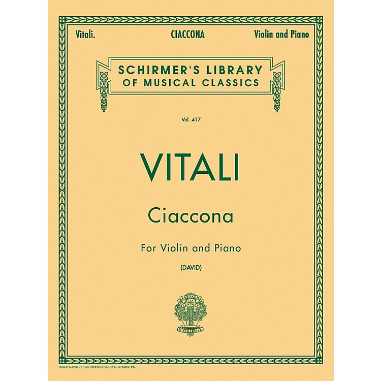 G. Schirmer Ciaccona for Violin And Piano By Vitali