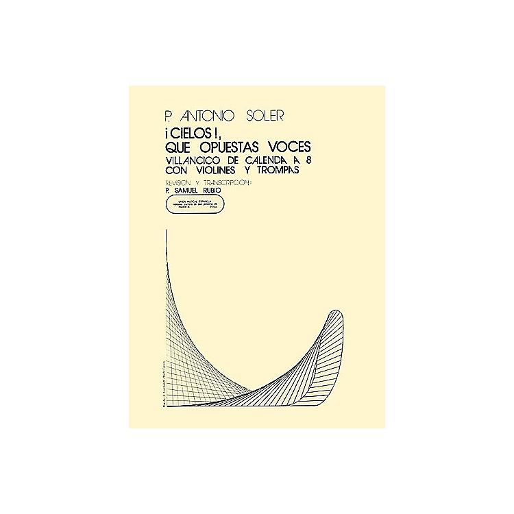 Music SalesCielos Que Opuestas Voces SATB Composed by P. Antonio Soler