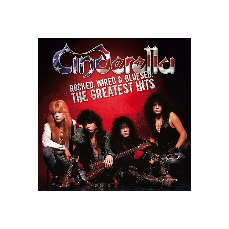 AllianceCinderella - Rocked, Wired and Bluesed: The Greatest Hits (CD)