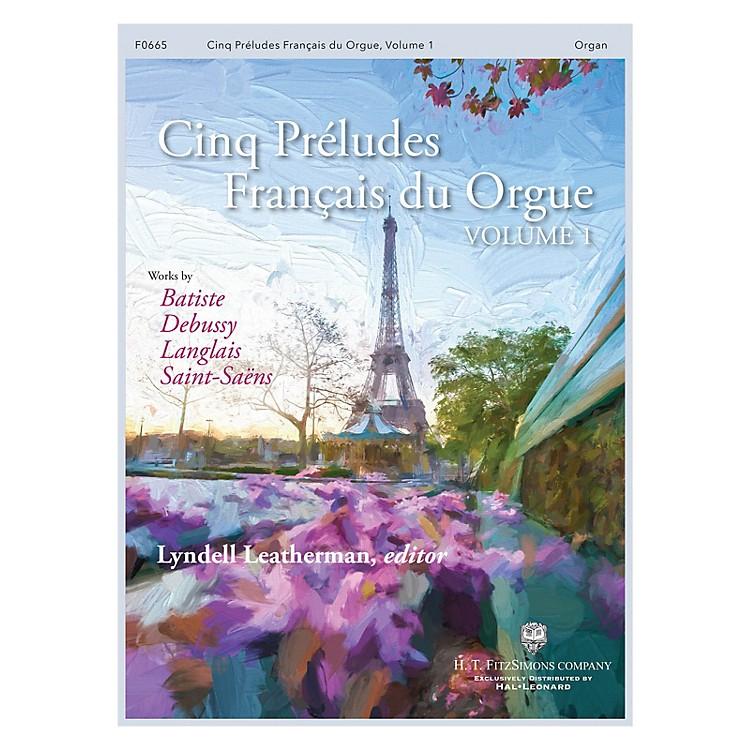 H.T. FitzSimons CompanyCinq Préludes Français du Orgue (Volume 1) Organ Solo