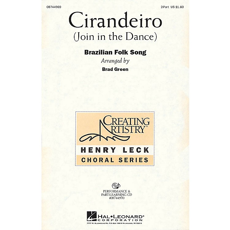 Hal LeonardCirandeiro (Join in the Dance) 2-Part arranged by Henry Leck