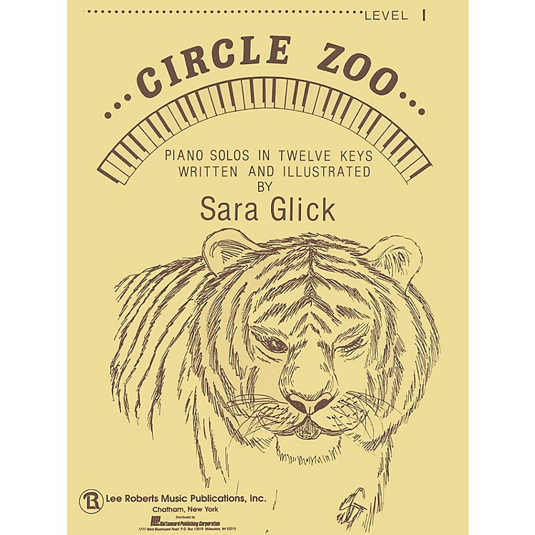 Lee RobertsCircle Zoo - Level 1 (Piano Solos in Twelve Keys) Pace Piano Education Series Composed by Sara Glick