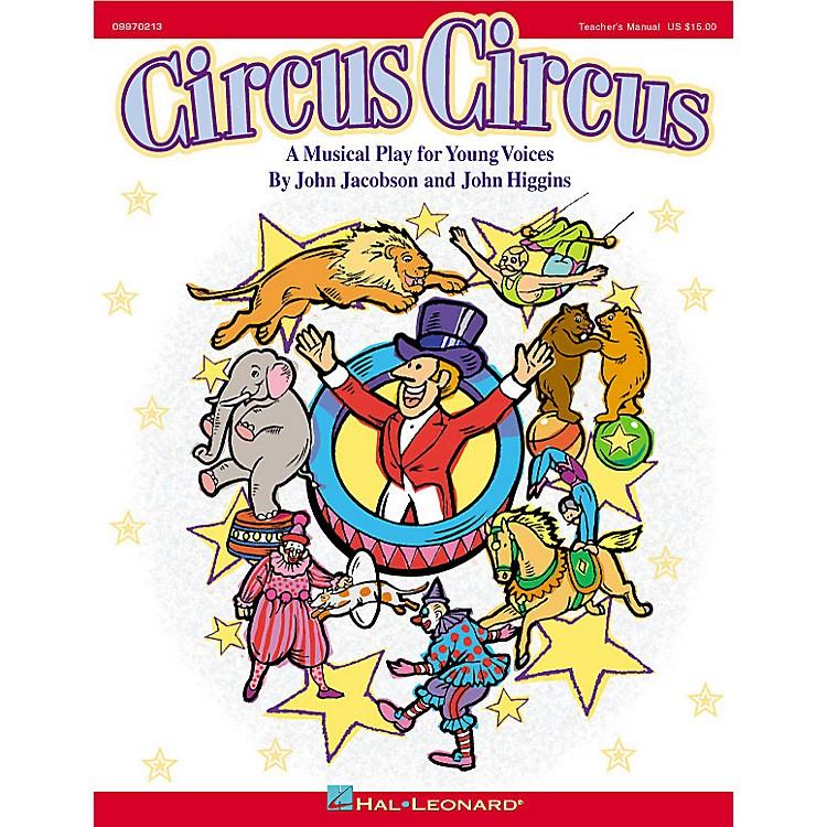 Hal LeonardCircus Circus (Musical) PREV CD Composed by John Higgins