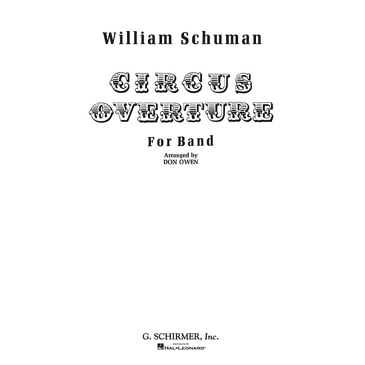 G. SchirmerCircus Overture (Score and Parts) Concert Band Level 4-5 Composed by William Schuman