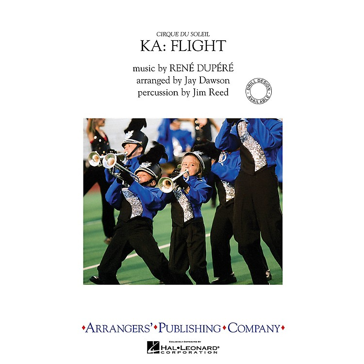 ArrangersCirque du Soleil KA - Flight Marching Band Level 3 by Cirque du Soleil Arranged by Jay Dawson