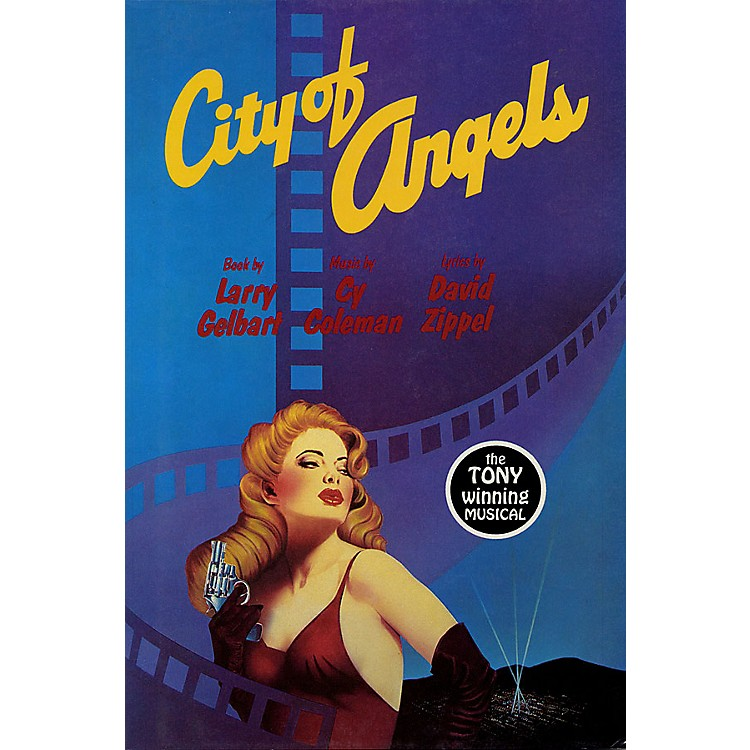 Applause Books City of Angels Applause Libretto Library Series Written by Larry Gelbart