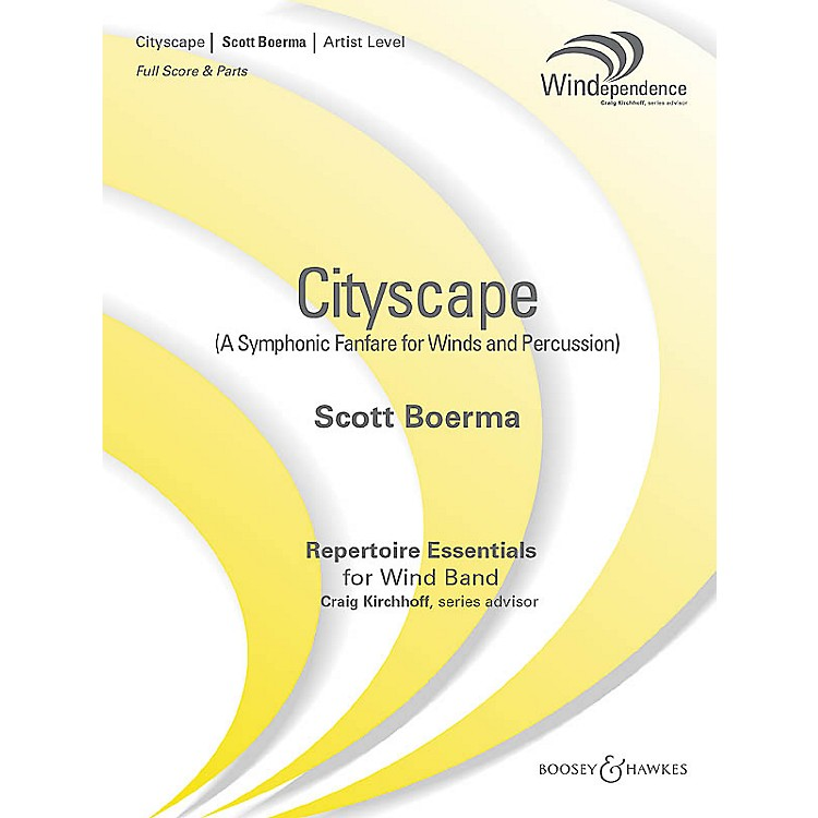 Boosey and Hawkes Cityscape (A Symphonic Fanfare for Winds and Percussion) Concert Band Level 5 Composed by Scott Boerma