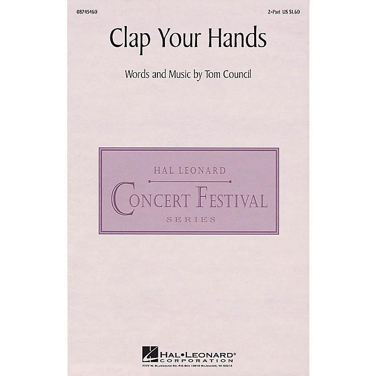 Hal LeonardClap Your Hands 2-Part composed by Tom Council