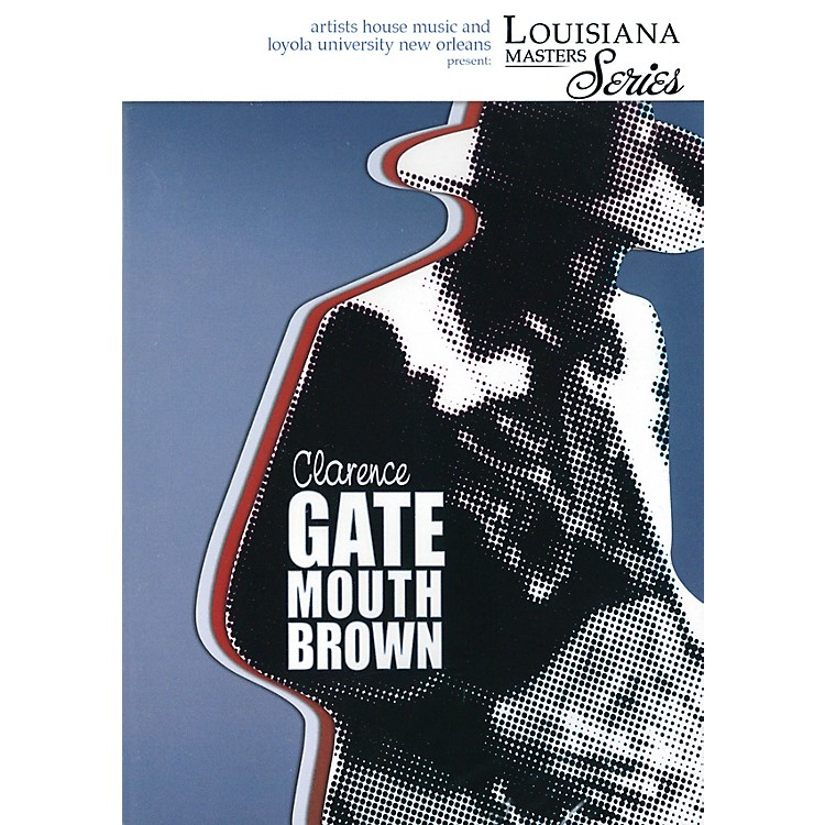 Artists HouseClarence Gatemouth Brown (Louisiana Masters Series) DVD Series DVD Performed by Clarence Gatemouth Brown