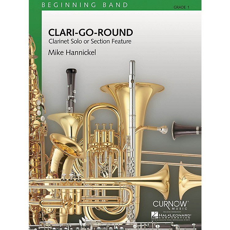 Curnow MusicClari-Go-Round (Grade 1 - Score Only) Concert Band Level 1 Composed by Mike Hannickel