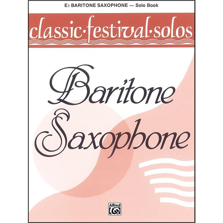 AlfredClassic Festival Solos (E-Flat Baritone Saxophone) Volume 1 Solo Book