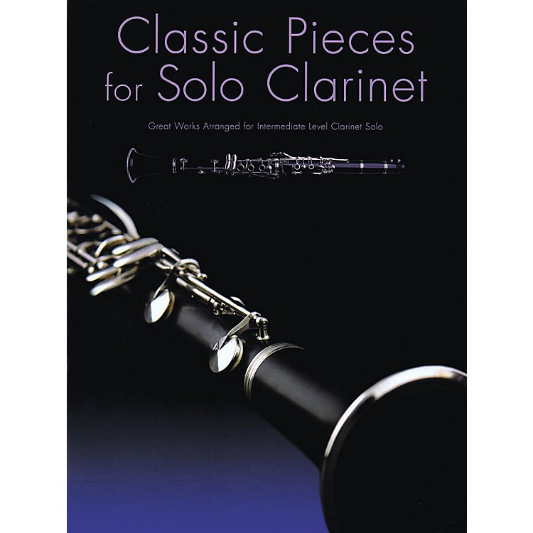 Music Sales Classic Pieces for Solo Clarinet Music Sales America Series Softcover