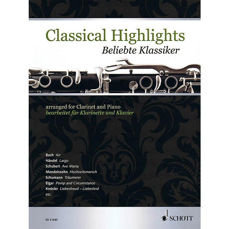 SchottClassical Highlights Arranged For Clarinet and Piano