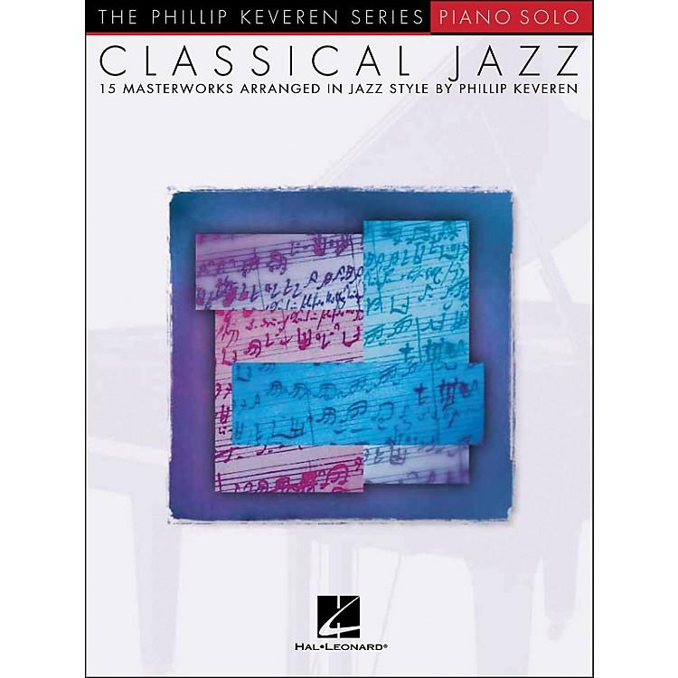 Hal LeonardClassical Jazz Piano Solo - Phillip Keveren Series