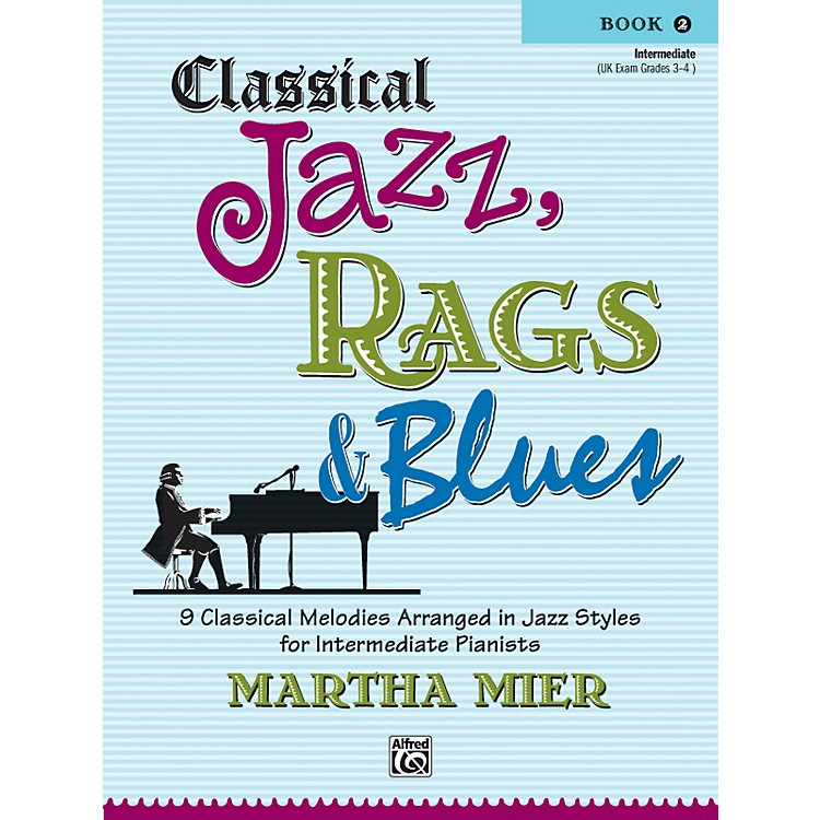 Alfred Classical Jazz Rags & Blues Book 2 Piano