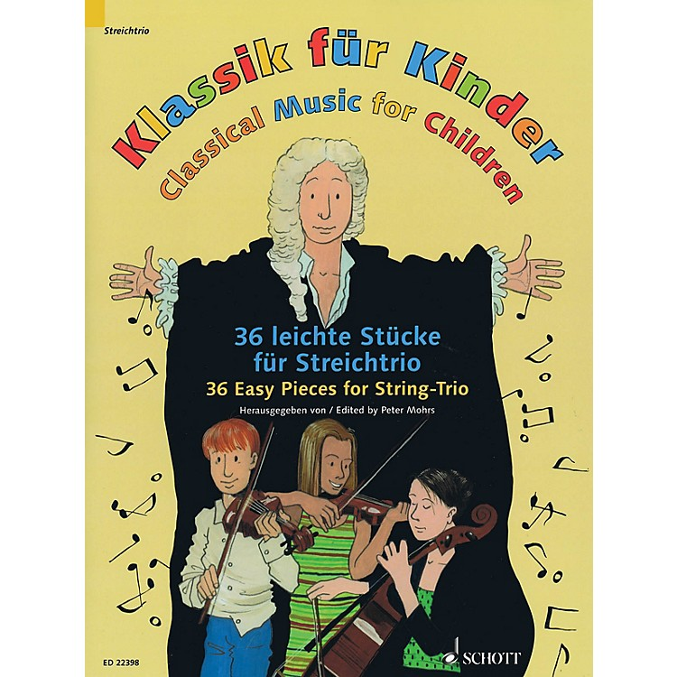 SchottClassical Music for Children String Series Softcover Composed by Various Arranged by Peter Mohrs