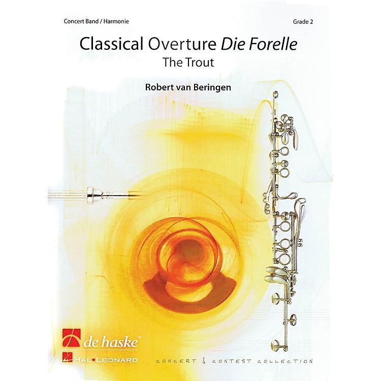 De Haske MusicClassical Overture - The Trout (Score and Parts) Concert Band Level 3 Arranged by Robert van Beringen