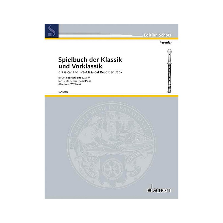 SchottClassical and Pre-Classical (Treble Recorder and Piano) Schott Series
