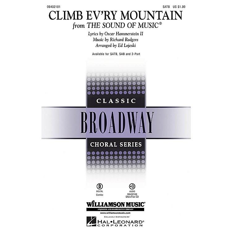 Hal LeonardClimb Ev'ry Mountain (from The Sound of Music) SATB arranged by Ed Lojeski