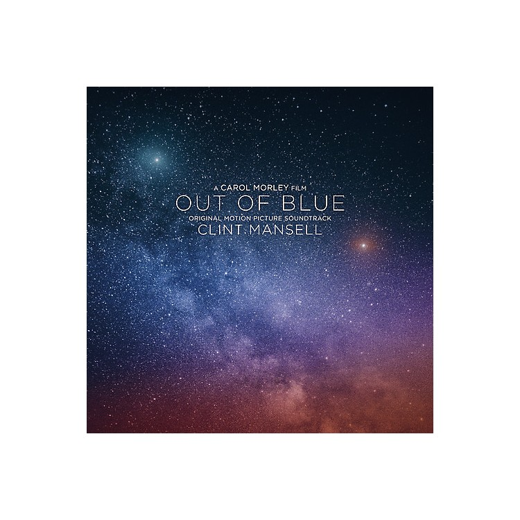 AllianceClint Mansell - Out of Blue (Original Motion Picture Soundtrack)