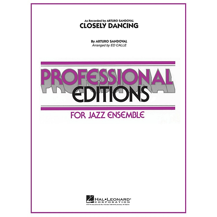 Hal LeonardClosely Dancing Jazz Band Level 5-6 Arranged by Arturo Sandoval