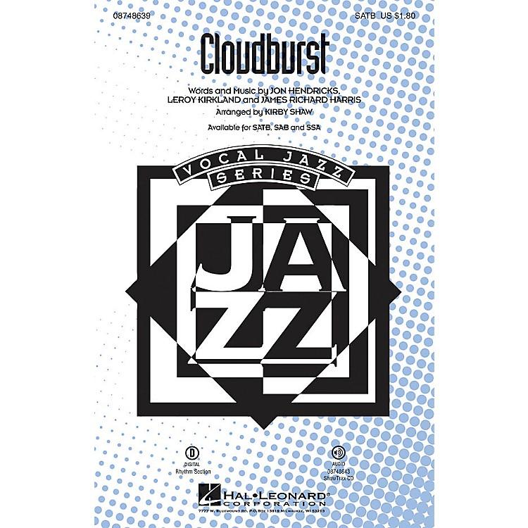 Hal LeonardCloudburst SSA Arranged by Kirby Shaw