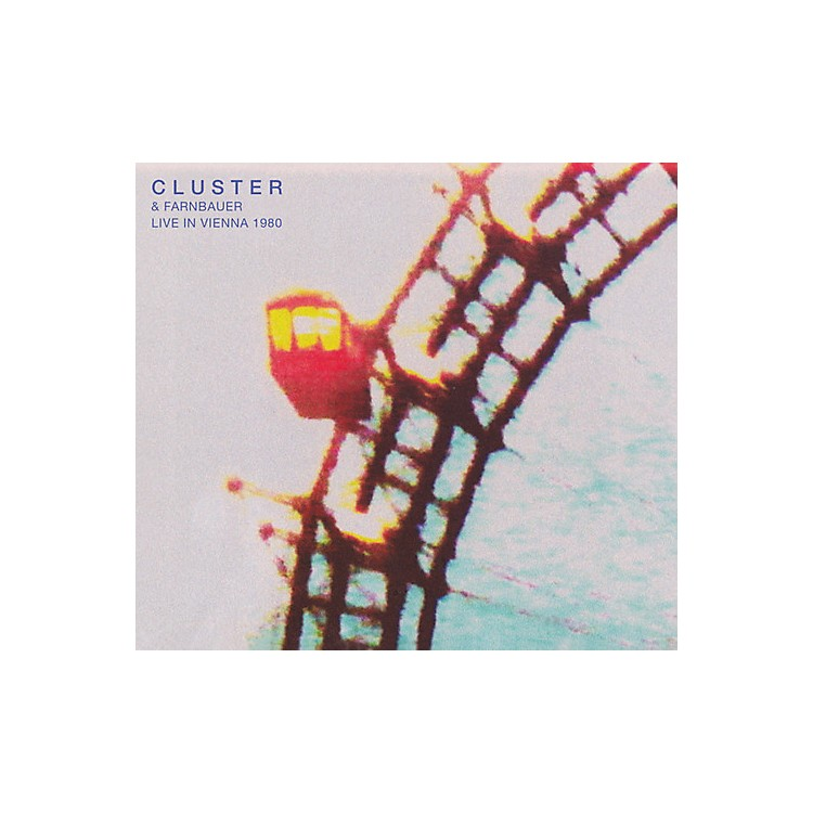 AllianceCluster & Farnbauer - Live In Vienna 1980